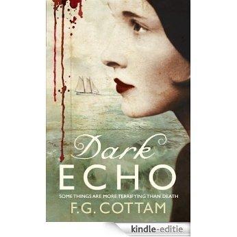 Dark Echo (English Edition) [Kindle-editie]