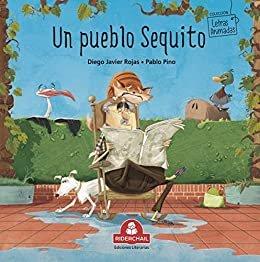 UN PUEBLO SEQUITO: literatura infantil (COLECCIÓN RIDERCHAIL) (Spanish Edition)