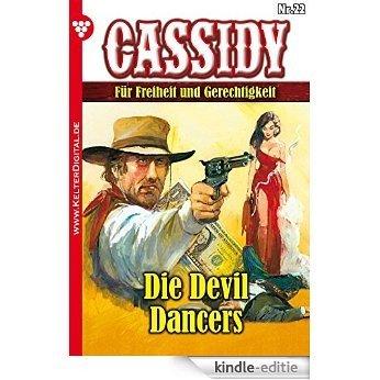 Cassidy 22 - Erotik Western: Die Devil Dancers (German Edition) [Kindle-editie]