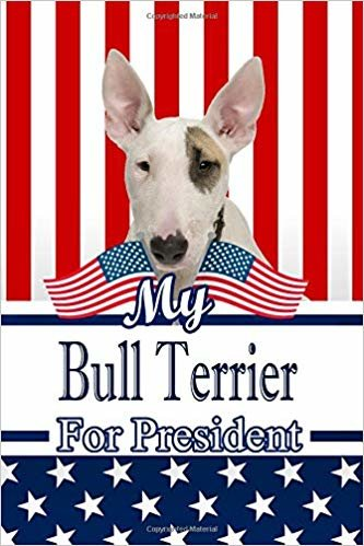 """My Bull Terrier For President: 2020 Election Isometric DOT Paper Notebook 120 pages 6""""x9"""""""
