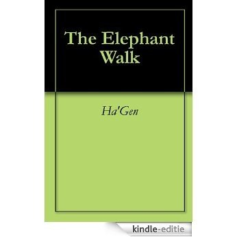 The Elephant Walk (English Edition) [Kindle-editie]