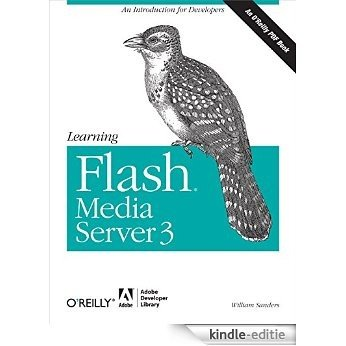 Learning Flash Media Server 3 [Kindle-editie]