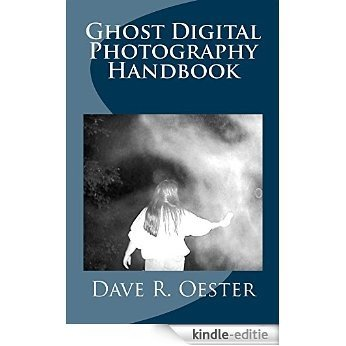 Ghost Digital Photography Handbook (English Edition) [Kindle-editie]