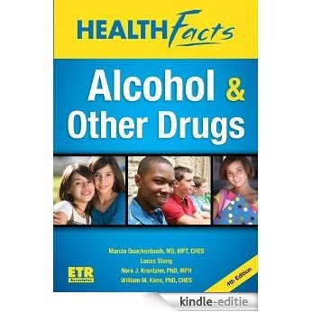 Alcohol & Other Drugs: Health Facts (English Edition) [Kindle-editie]