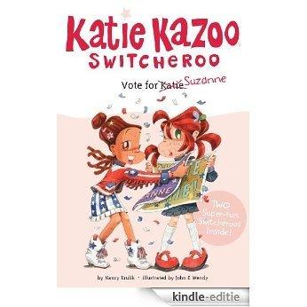 Vote for Suzanne (Katie Kazoo, Switcheroo) [Kindle-editie]