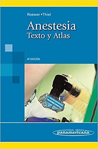 Anestesia / Anesthesia: Texto y atlas / Text and Atlas