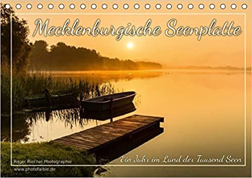 CALVENDO Natur: Mecklenburgische Seenplatte: Ein Jahr im Land der Tausend Seen (Tischkalender 2017 DIN A5 quer): Eine der eindrucksvollsten ... vereint (Monatskalender, 14 Seiten )