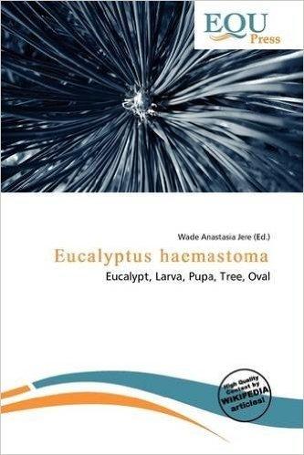 Eucalyptus Haemastoma