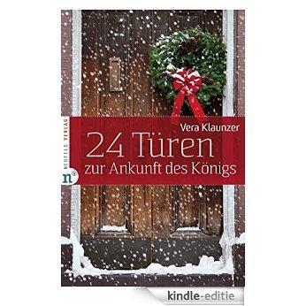 24 Türen zur Ankunft des Königs (German Edition) [Kindle-editie]