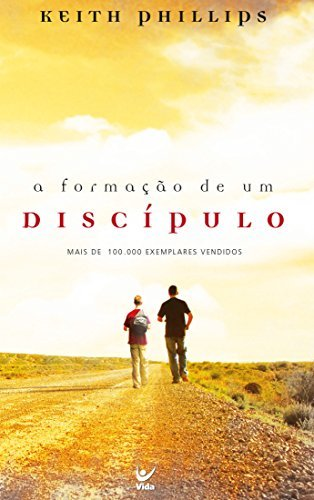 A Formação de Um Discípulo (Portuguese Edition)