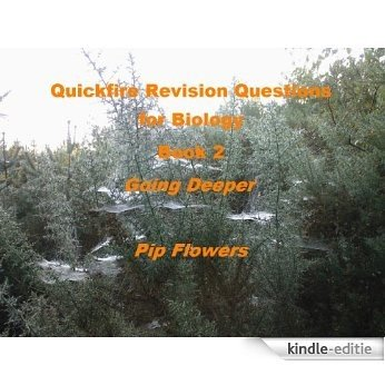 Quickfire Revision Questions for Biology Book 2 Going Deeper (Quickfire Revision for Biology) (English Edition) [Kindle-editie]
