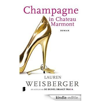 Champagne in Chateau Marmont [Kindle-editie]