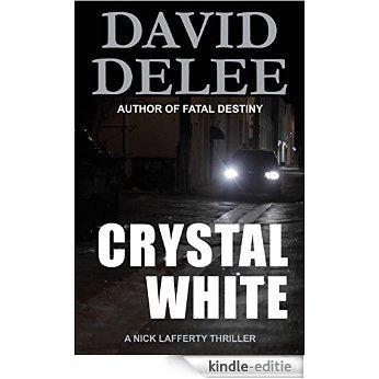 Crystal White (Nick Lafferty Book 1) (English Edition) [Kindle-editie]
