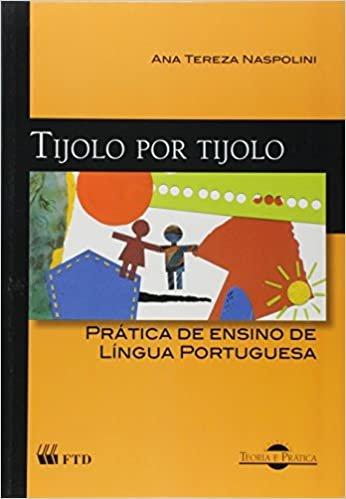 Tijolo por Tijolo - Pratica De Ensino Da Lingua Portuguesa