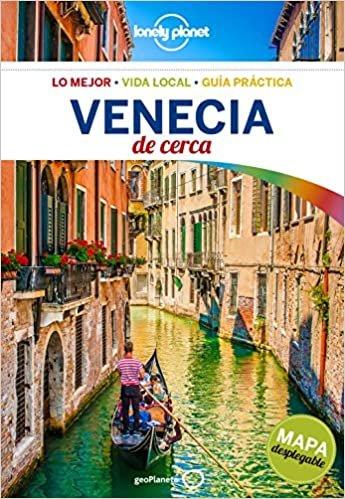 Lonely Planet Venecia De Cerca (Lonely Planet Spanish Guides)