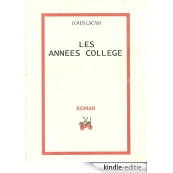 Les années collège (French Edition) [Kindle-editie]