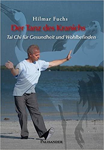 Der Tanz des Kranichs: Tai Chi für Gesundheit und Wohlbefinden