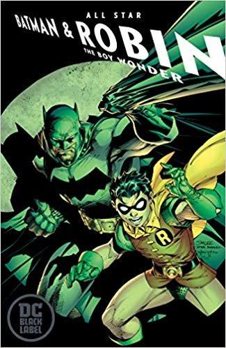 All-Star Batman & Robin, the Boy Wonder (DC Black Label Edition)
