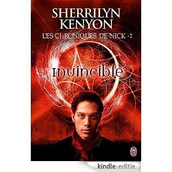 Les Chroniques de Nick - Tome 2 - Invincible (SEMI-POCHE SENT) [Kindle-editie]