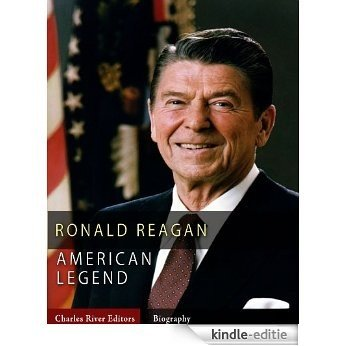 American Legends: The Life of Ronald Reagan (English Edition) [Kindle-editie]