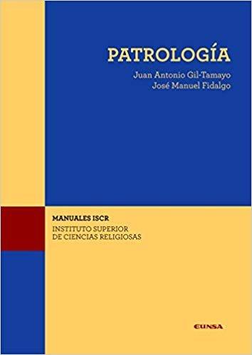 (ISCR) PATROLOGÍA (Manuales del ISCR)
