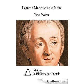 Lettres à Mademoiselle Jodin (French Edition) [Kindle-editie]