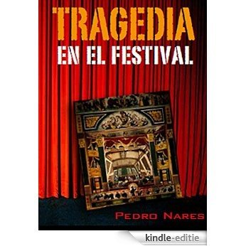 Tragedia en el festival (Spanish Edition) [Kindle-editie]