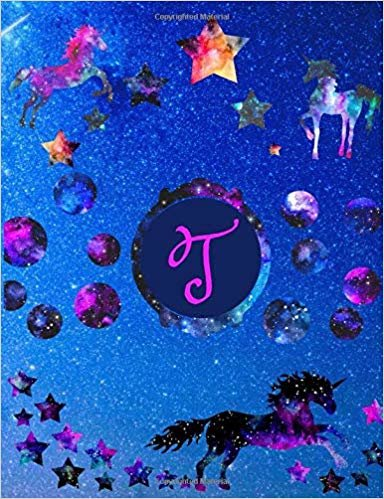 """Starry Unicorns Notebook Monogram Series """"T"""": College Ruled Composition Notebook in 7.44"""" x 9.69""""  for note taking, journaling and essays (Starry Unicorns Monogram Series)"""