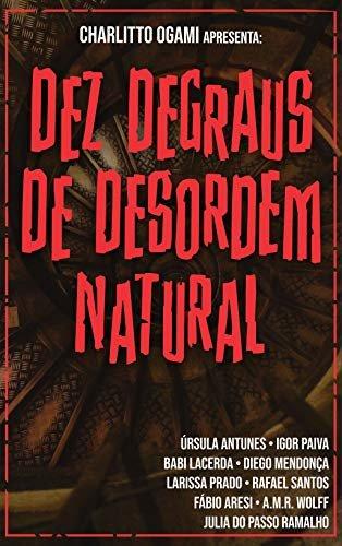 Dez Degraus de Desordem Natural