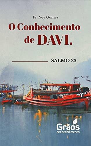 Salmo 23. O Conhecimento de Davi.