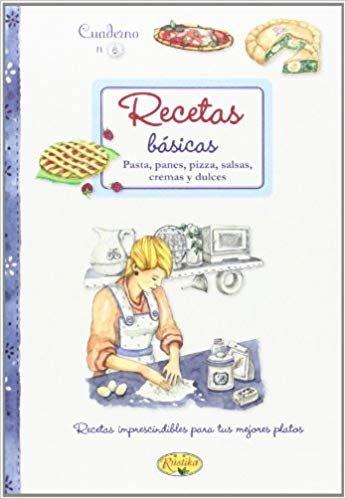 Recetas básicas (Cuadernos de cocina)