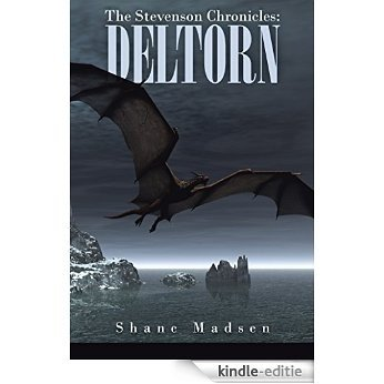 The Stevenson Chronicles: Deltorn (English Edition) [Kindle-editie]