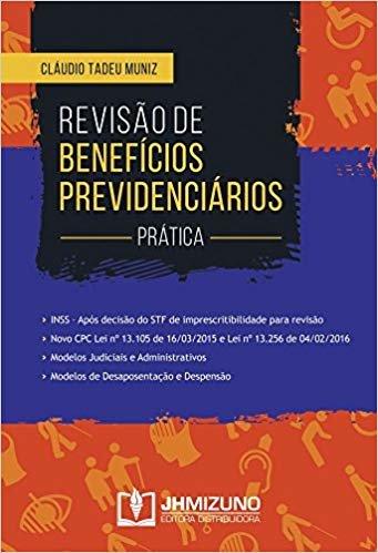 Revisão de Benefícios Previdenciários. Prática
