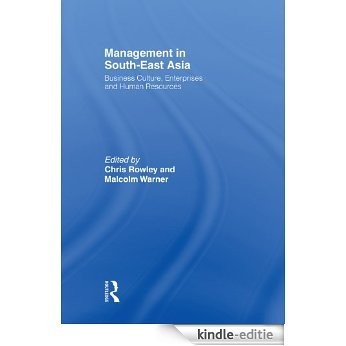 Management in South-East Asia: Business Culture, Enterprises and Human Resources [Kindle-editie]
