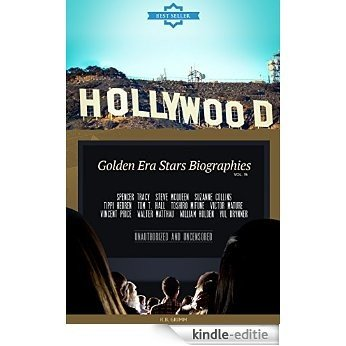 Hollywood: Golden Era Stars Biographies Vol.15: STEVE MCQUEEN,SUZANNE COLLINS,TIPPI HEDREN,TOM T.   HALL,TOSHIRO MIFUNE,VICTOR MATURE,VINCENT PRICE,WALTER ...   HOLDEN,YUL BRYNNER (English Edition) [Kindle-editie]