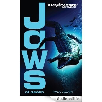 Jaws of Death - Max Cassidy 2 [Kindle-editie]