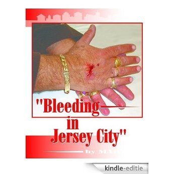 Bleeding in Jersey City (Reality Reading and Writing Book 9) (English Edition) [Kindle-editie]