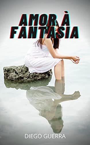 AMOR À FANTASIA: Erotismo, confiança, histórias sexuais, amizade sincera, caso amoroso, amor, prazer, romance e fantasia, paixão .
