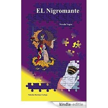 El Nigromante (Spanish Edition) [Kindle-editie]