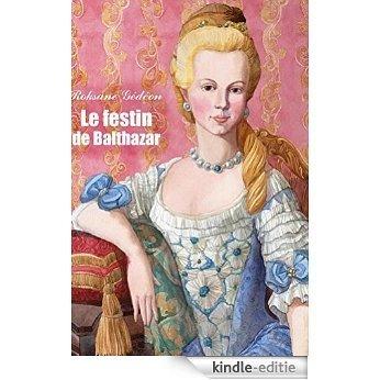 Le festin de Balthazar (Suzanne t. 2) (French Edition) [Kindle-editie]