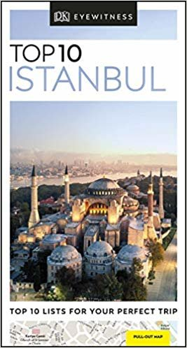 Top 10 Istanbul (DK Eyewitness Travel Guide) [Idioma Inglés]