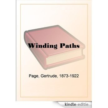 Winding Paths [Kindle-editie]