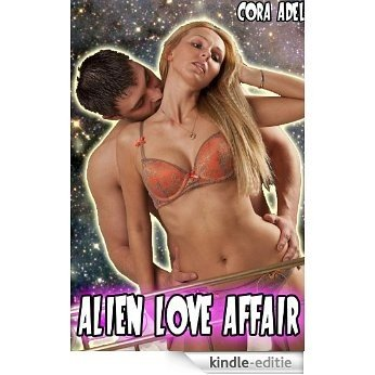 Alien Love Affair (English Edition) [Kindle-editie]