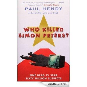 Who Killed Simon Peters? [Kindle-editie]