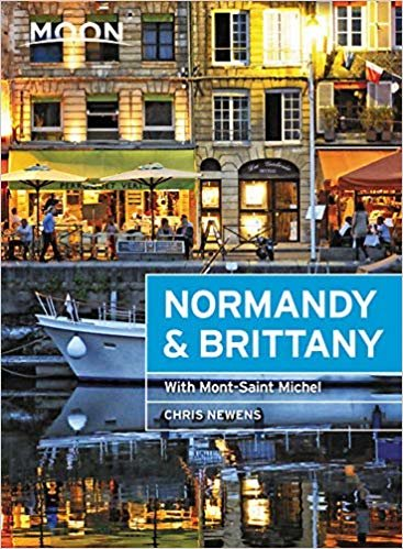 Moon Normandy & Brittany (First Edition): With Mont-Saint-Michel (Moon Travel Guides)