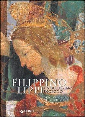 Filippino Lippi un bellissimo ingegno. Origini ed eredità nel territorio di Prato
