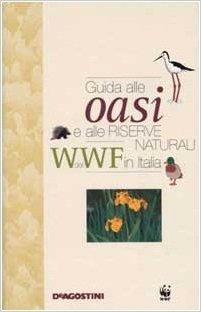 Guida alle oasi e alle riserve naturali del WWF in Italia