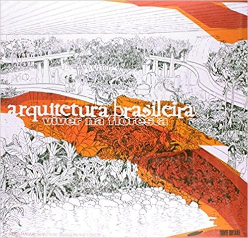 Arquitetura Brasileira. Viver na Floresta - Edição Bilíngue