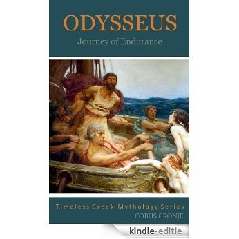 Odysseus Journey of Endurance (Timeless Greek Mythology) (English Edition) [Kindle-editie]