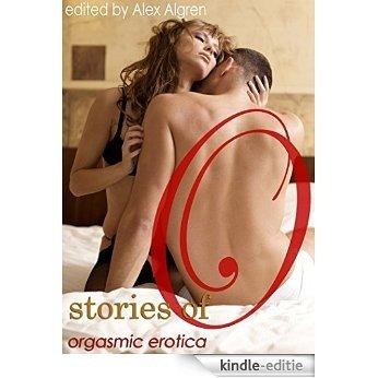 Stories of O: Orgasmic Erotica [Kindle-editie]